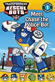 Transformers: Rescue Bots: Meet Chase the Police-Bot (Passport to Reading)