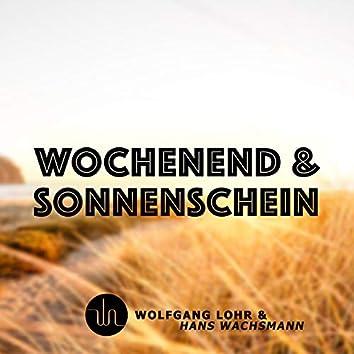 Wochenend Und Sonnenschein (Electro Swing)