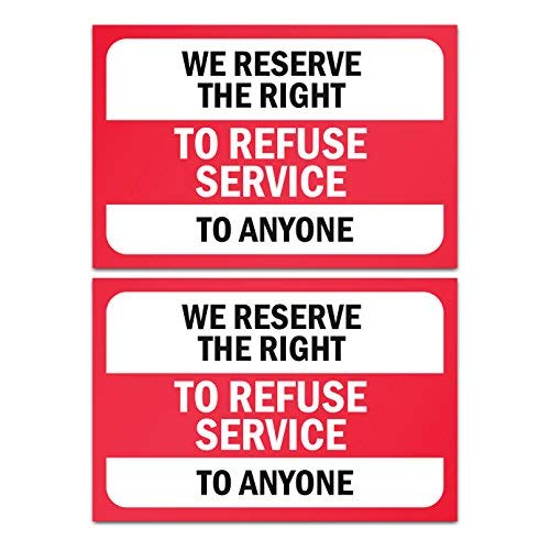 Refuse Service Sticker Sign (Pack of 2) - We Reserve The Right - Adhesive Decal - for Shops, Restaurants, Stores, and Offices