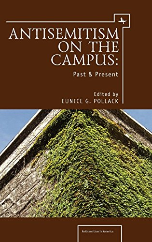 Anti-Semitism on the Campus: Past and Present (Antisemitism in America)