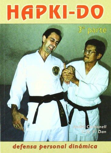 Hapkido 3ª parte. Defensa personal dinámica