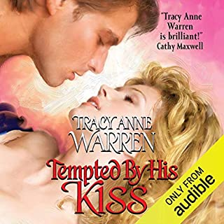 Tempted by His Kiss                   By:                                                                                                                                 Tracy Anne Warren                               Narrated by:                                                                                                                                 Rebecca De Leeuw                      Length: 10 hrs and 39 mins     26 ratings     Overall 4.5