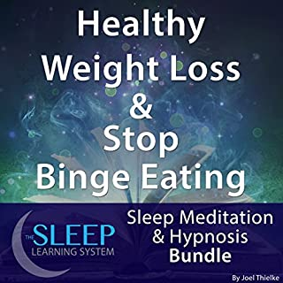 Healthy Weight Loss & Stop Binge Eating: Sleep Meditation & Hypnosis Bundle audiobook cover art