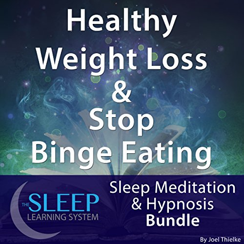 Healthy Weight Loss & Stop Binge Eating: Sleep Meditation & Hypnosis Bundle cover art