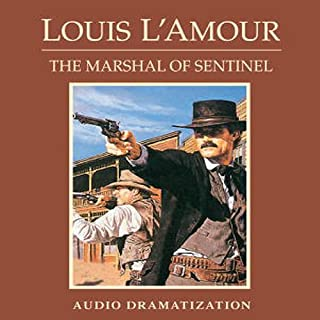 The Marshal of Sentinel (Dramatization) cover art