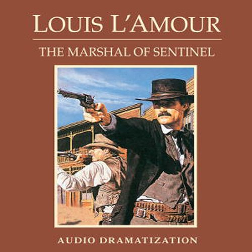 The Marshal of Sentinel (Dramatization) audiobook cover art