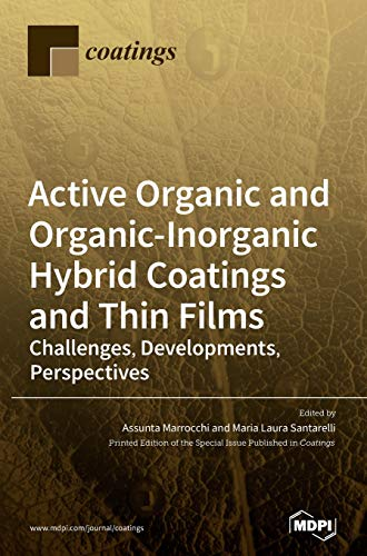 Active Organic and Organic-Inorganic Hybrid Coatings and Thin Films: Challenges, Developments, Perspectives