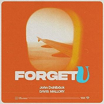Forget U