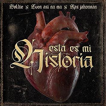 Esta Es Mi Historia (feat. Even Asi Na Ma & Ras Jahonnan)