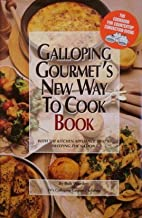 Galloping Gourmet's new way to cook book: With the kitchen appliance that's sweeping the nation : the cookbook for countertop convection ovens