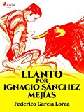 Llanto por Ignacio Sánchez Mejías (Classic)
