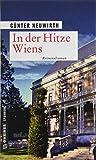 In der Hitze Wiens von Günter Neuwirth