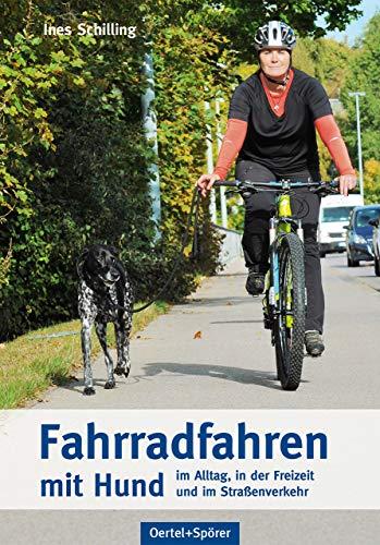 Fahrradfahren mit Hund - im Alltag, in der Freizeit und im Straßenverkehr