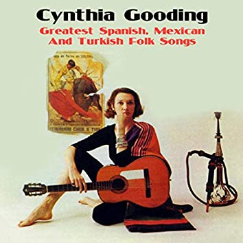 Greatest Spanish, Mexican and Turkish Folk Songs