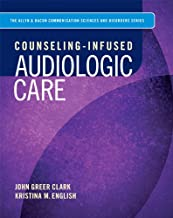Counseling-Infused Audiologic Care
