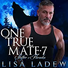 One True Mate 7: Shifter's Paradox (Volume 7)