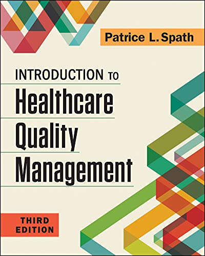 Introduction to Healthcare Quality Management (Gateway to Healthcare Management)