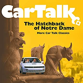 Car Talk: The Hatchback of Notre Dame cover art