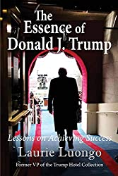 powerful The Essence of Donald Trump: Lessons for Success