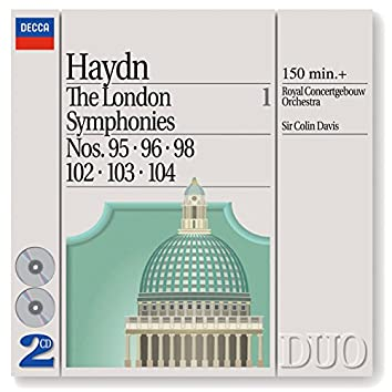 Haydn: The London Symphonies - Nos. 95, 96, 98 & 102 - 104