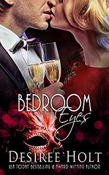 Bedroom Eyes by [Desiree Holt]