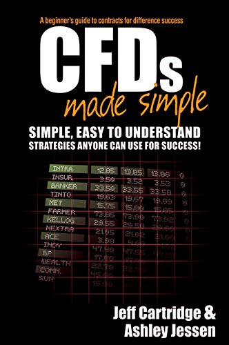 CFDs Made Simple: A Beginner's Guide to Contracts for Difference Success (English Edition)