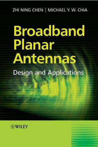 Broadband Planar Antennas: Design and Applications (English Edition)
