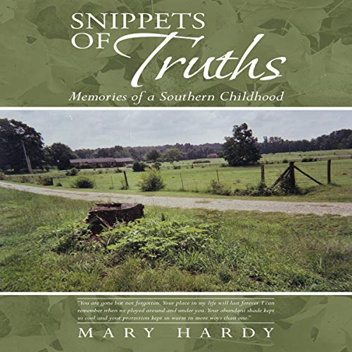 Snippets of Truths: Memories of a Southern Childhood audiobook cover art