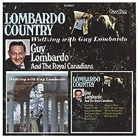 Lombardoÿcountry/Waltzing With Guy Lombardo