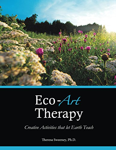 Eco-Art Therapy: Creative Activities that Let Earth Teach (English Edition)