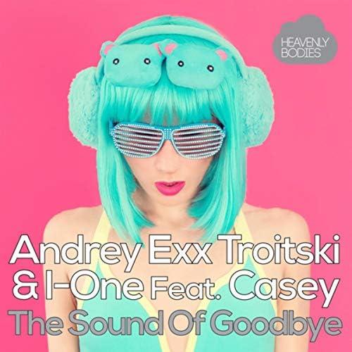 Andrey Exx, Troitski & I-One feat. Casey
