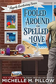 Fooled Around and Spelled in Love: A Cozy Paranormal Mystery by [Michelle M. Pillow]