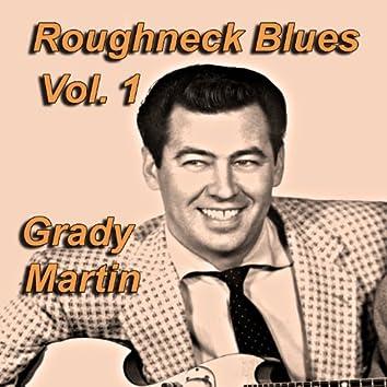 Roughneck Blues, Vol. 1