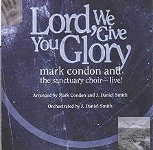 Lord, We Give You Glory (Split Track Accompaniment CD)