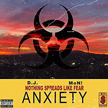 Anxiety (feat. Mon!)