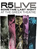 R5 - Live Sometime Last Night at the Greek Theater