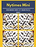 Nytimes Mini Crosswords Book Left Brain Puzzle Books: Crossword Puzzle Young Adults, The Fun And Stress-Relief Activity Book, With Brain Games, Easy Crossword Puzzles, For The Ultimate Word Search Fan