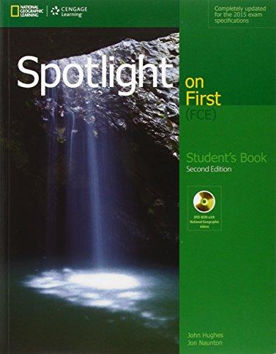 Spotlight on first FCE. Student's book. Con e-book. Con espansione online. Per le Scuole superiori [Lingua inglese]