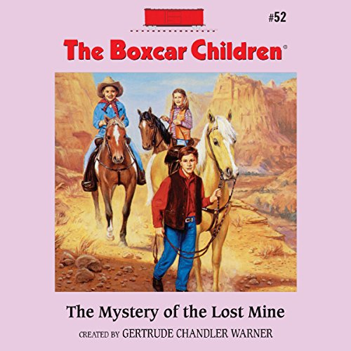 The Mystery of the Lost Mine audiobook cover art