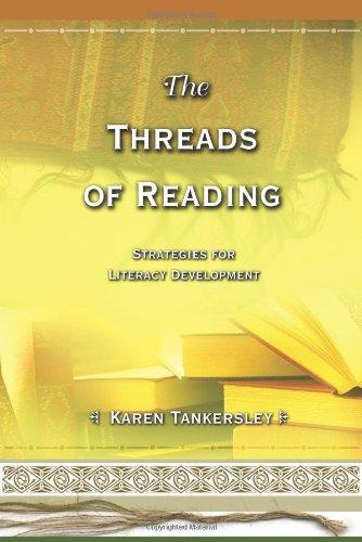 Threads of Reading: Strategies for Literacy Development