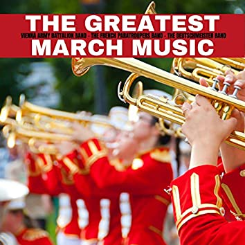 The Greatest March Music