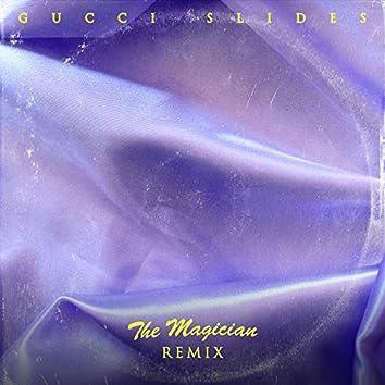 Gucci Slides (The Magician Remix)