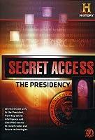 Secret Access: The Presidency [DVD] [Import]
