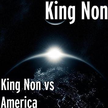 King Non vs. America