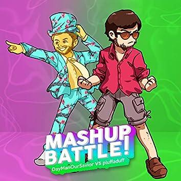 Mashup Battle! (feat. DayManOurSavior)