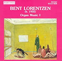 Lorentzen: Organ Music I