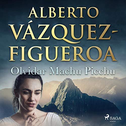 Diseño de la portada del título Olvidar Machu Picchu