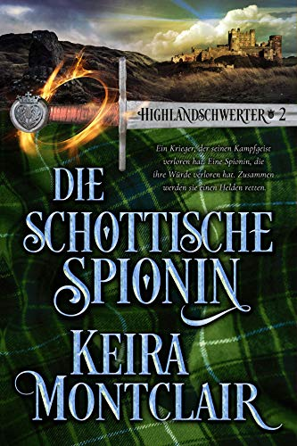 Die Schottische Spionin (Highlandschwerter 2)
