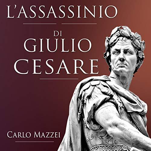 L'assassinio di Giulio Cesare audiobook cover art