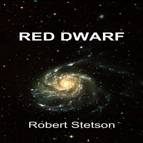 Red Dwarf Audiobook By Robert Stetson cover art